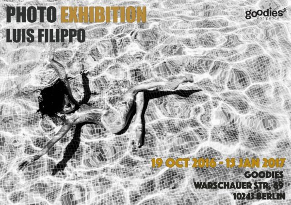 Photo Exhibition LUIS FILIPPO Berlin Goodies